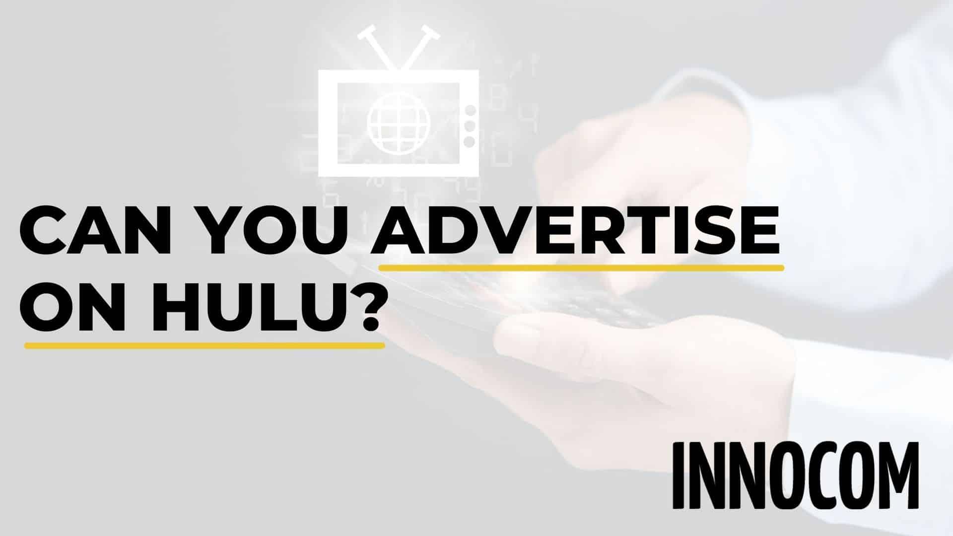 Hulu Advertising